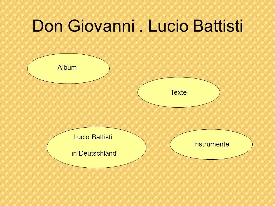 Don Giovanni. Lucio Battisti Album Lucio Battisti in Deutschland Texte Instrumente