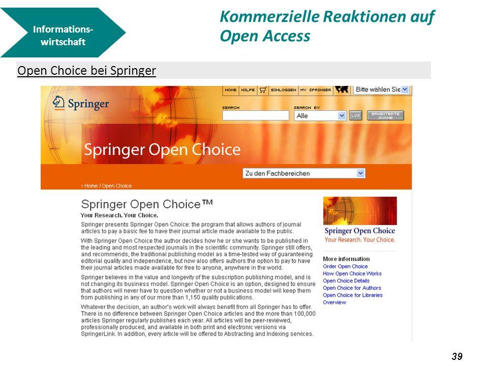 40 Open Choice bei Springer Springer Science + Business Media experimentiert derzeit mit einem Open Choice Modell.