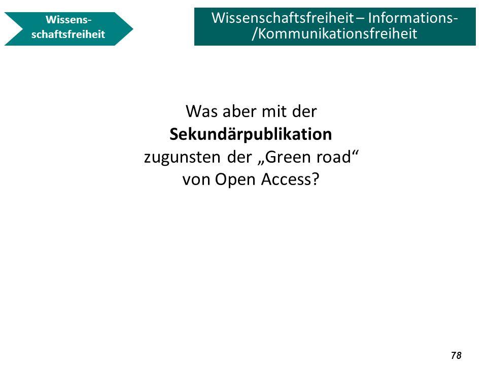 79 Wissenschaftsfreiheit – Informations- /Kommunikationsfreiheit zentrale Frage requested .