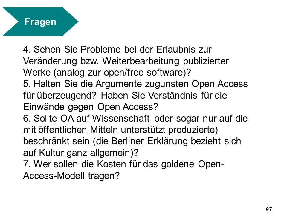 98 Fragen 8.Sehen Sie eine Chance für ein goldenes public- private-partnership-OA-Modell.