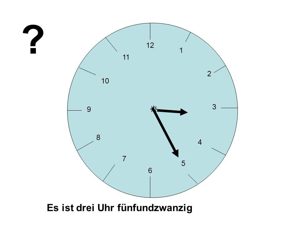 12 3 6 9 1 2 4 5 7 8 10 11 Es ist drei Uhr