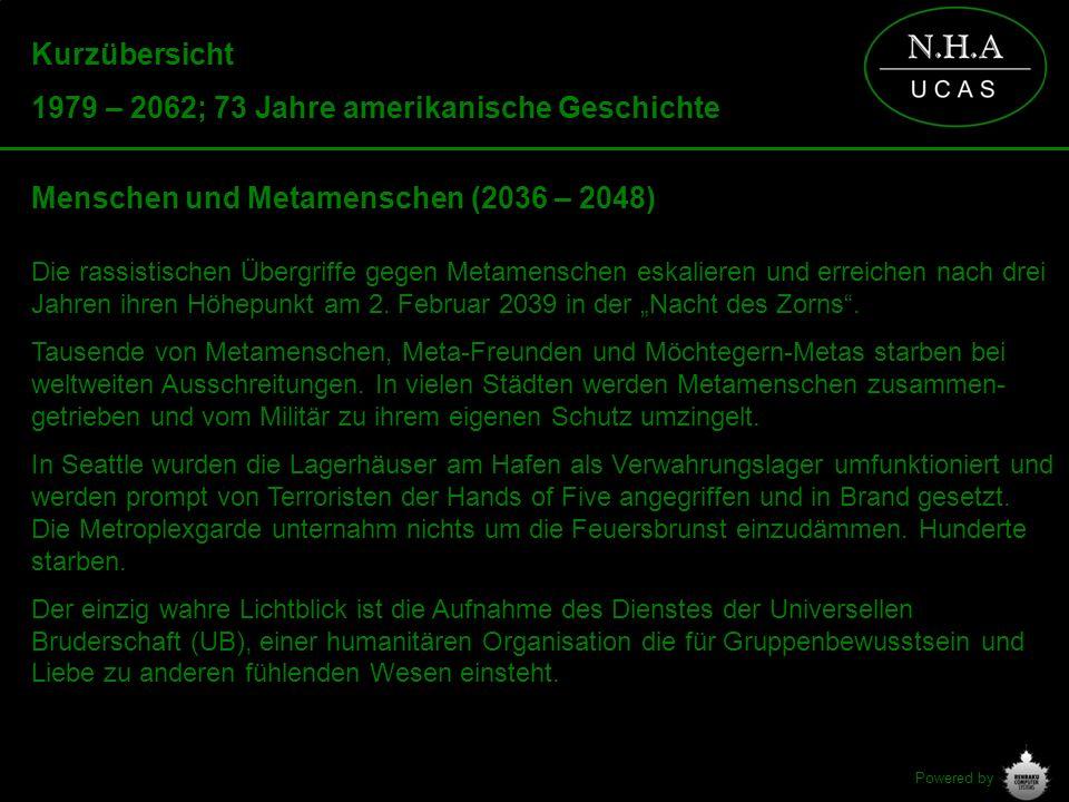 Powered by Kurzübersicht 1979 – 2062; 73 Jahre amerikanische Geschichte Menschen und Metamenschen (2036 – 2048) Die rassistischen Übergriffe gegen Met