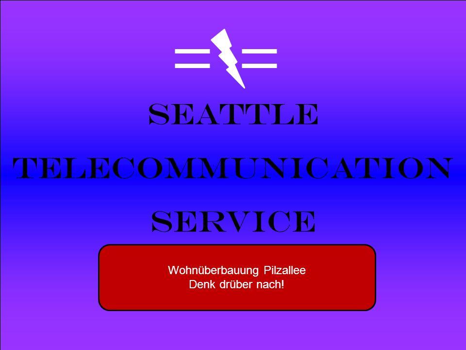 Powered by Seattle Telecommunication Service Wohnüberbauung Pilzallee Denk drüber nach!