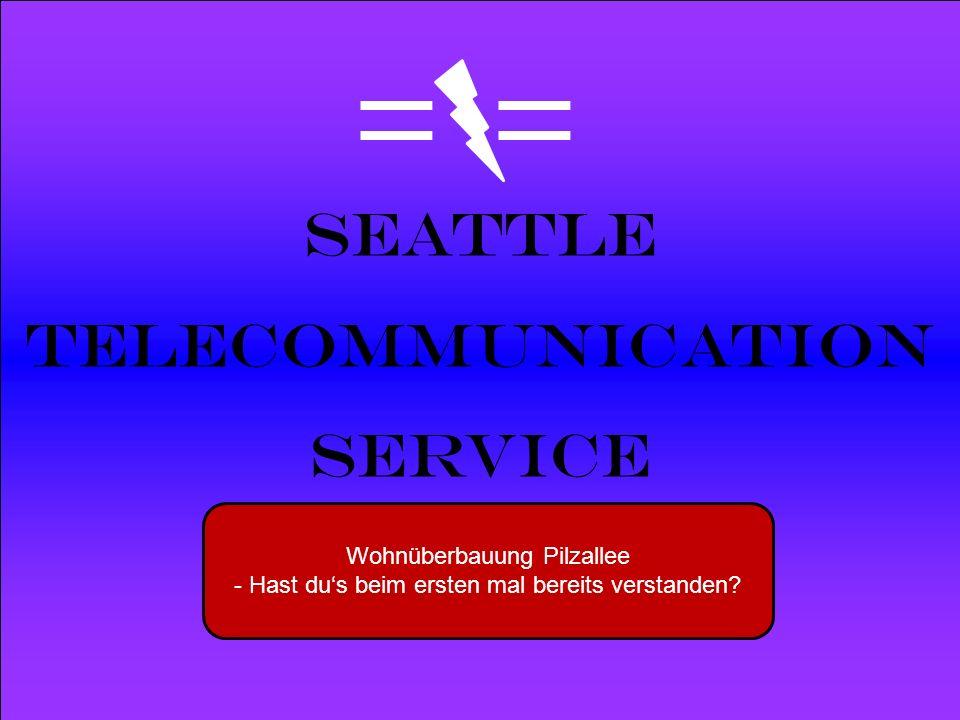 Powered by Seattle Telecommunication Service Wohnüberbauung Pilzallee - Hast dus beim ersten mal bereits verstanden?