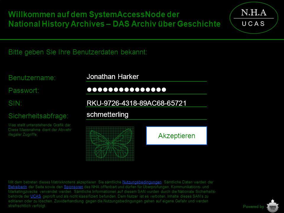 Powered by Willkommen auf dem SystemAccessNode der National History Archives – DAS Archiv über Geschichte >> checking logindata.......................................................