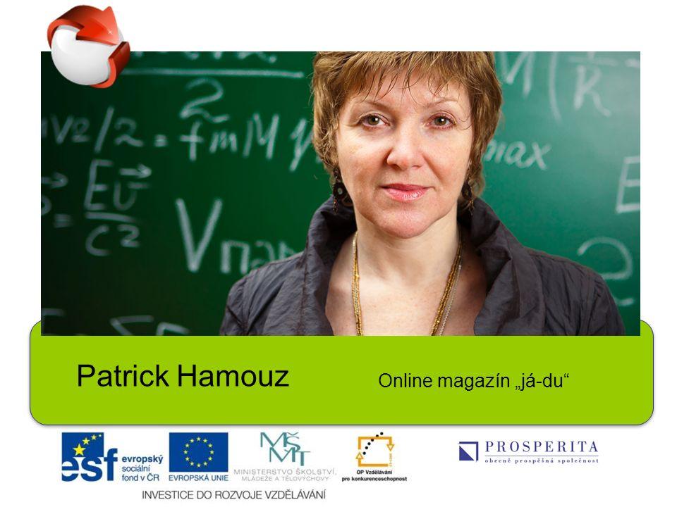 Patrick Hamouz Online magazín já-du