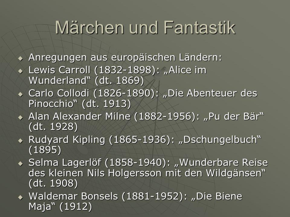 Märchen und Fantastik Anregungen aus europäischen Ländern: Anregungen aus europäischen Ländern: Lewis Carroll (1832-1898): Alice im Wunderland (dt. 18