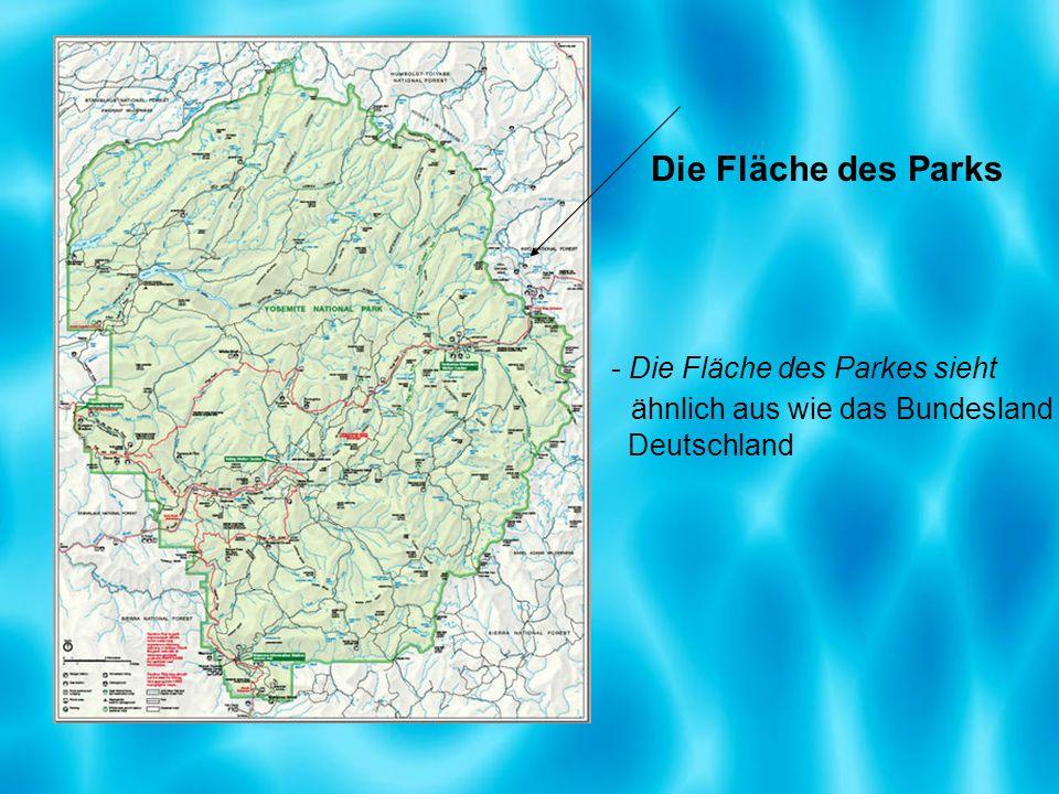 Die Fläche des Parks - Die Fläche des Parkes sieht ähnlich aus wie das Bundesland Deutschland