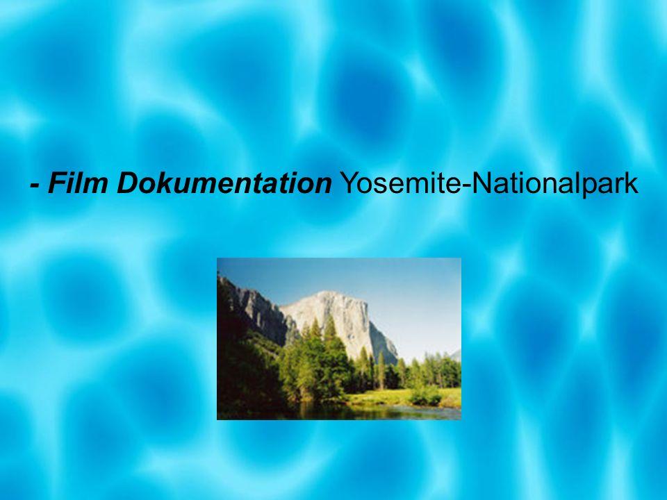 - Film Dokumentation Yosemite-Nationalpark