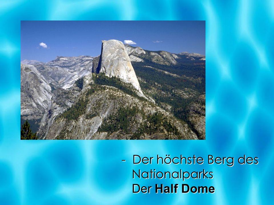 - Der höchste Berg des Nationalparks Der Half Dome - Der höchste Berg des Nationalparks Der Half Dome