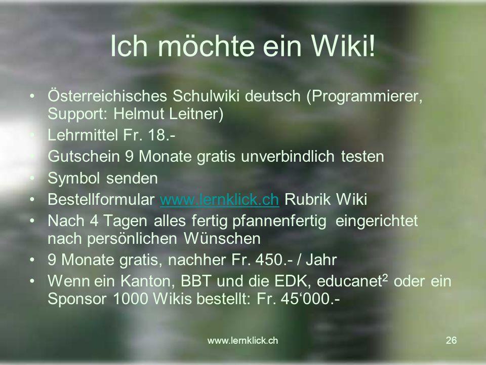 www.lernklick.ch26 Ich möchte ein Wiki.