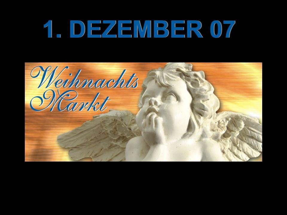 1. DEZEMBER 07