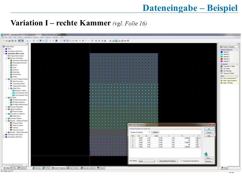 22 Dateneingabe – Beispiel Variation I – rechte Kammer (vgl. Folie 16)