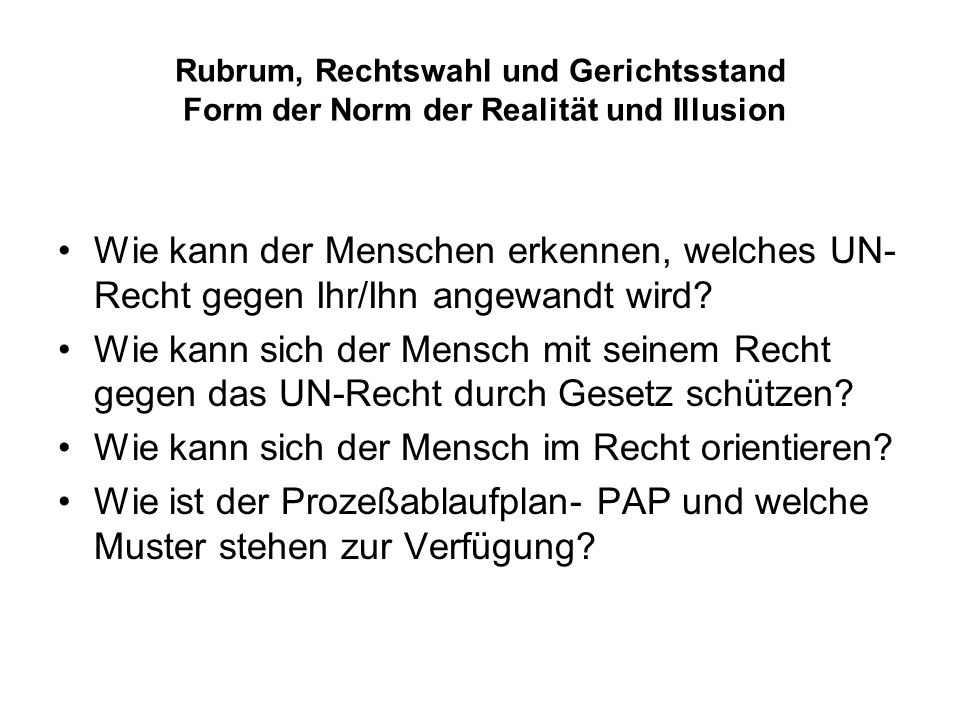 Rubrum, Rechtswahl und Gerichtsstand Die Bundesrepublik ist ein Bundesstaat von juristischen Personen (Art.
