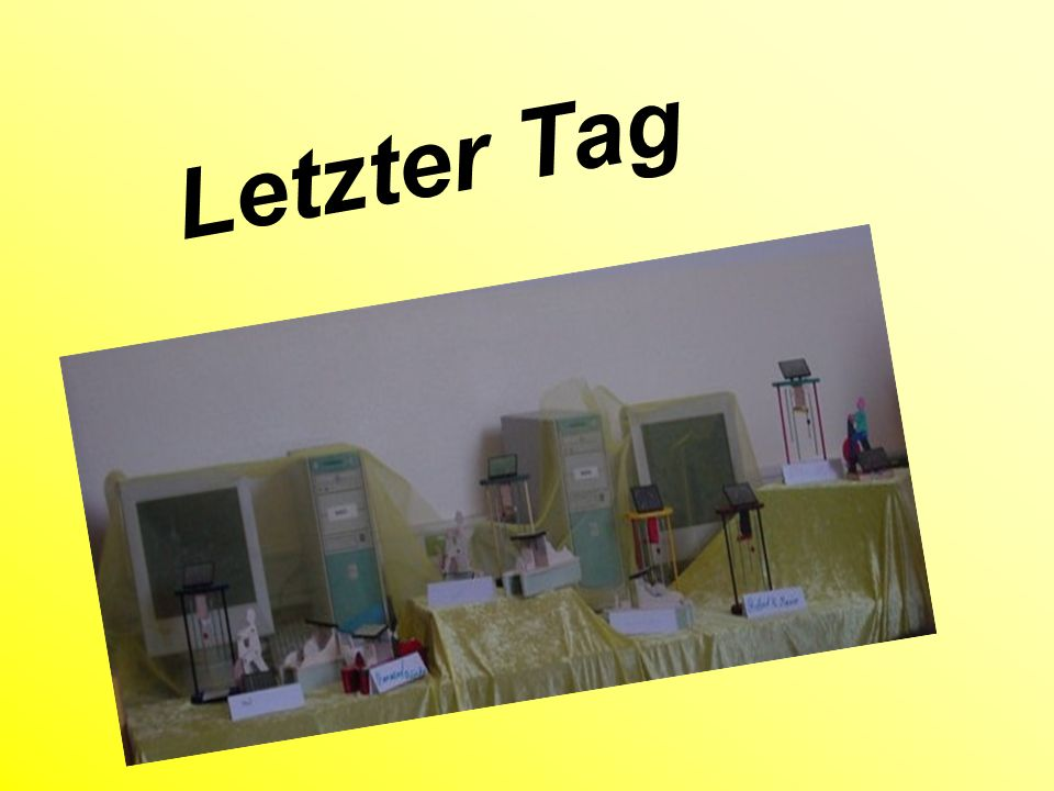 Letzter Tag