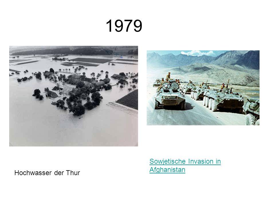 1979 Hochwasser der Thur Sowjetische Invasion in Afghanistan