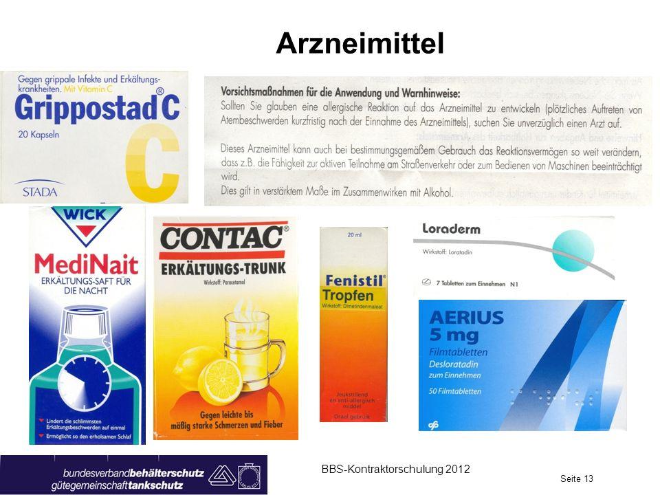 BBS-Kontraktorschulung 2012 Seite 13 Arzneimittel
