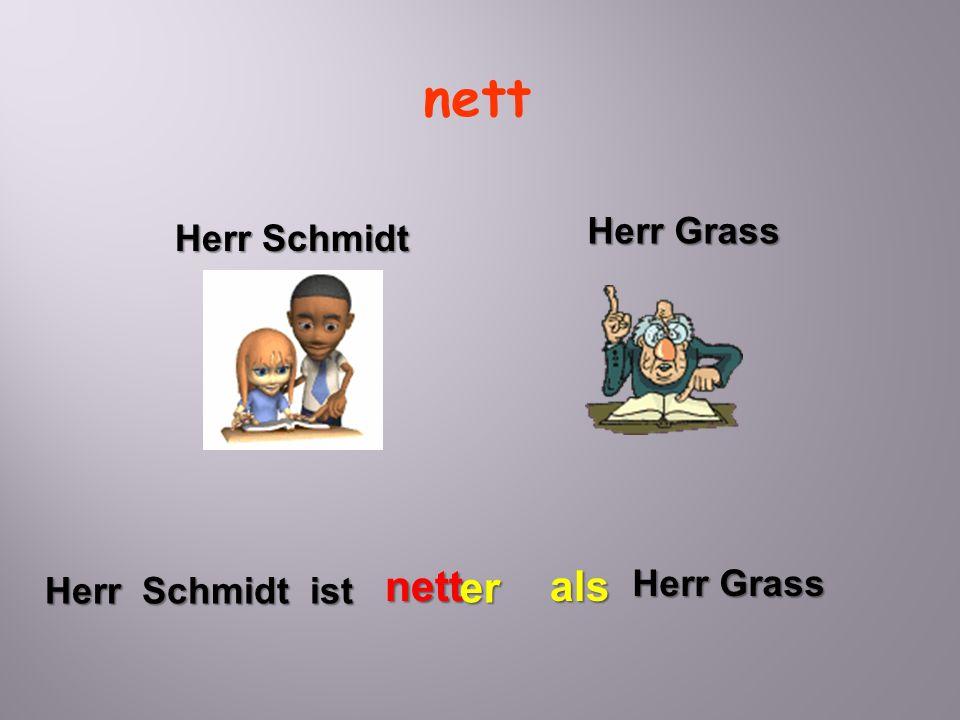 nett Herr Schmidt ist nett er Herr Grass als Herr Schmidt Herr Grass