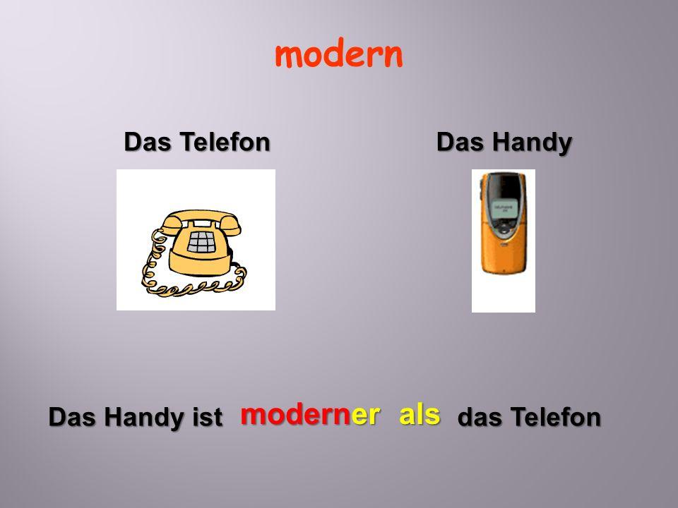 modern Das Handy ist moderner das Telefon als Das Telefon Das Handy