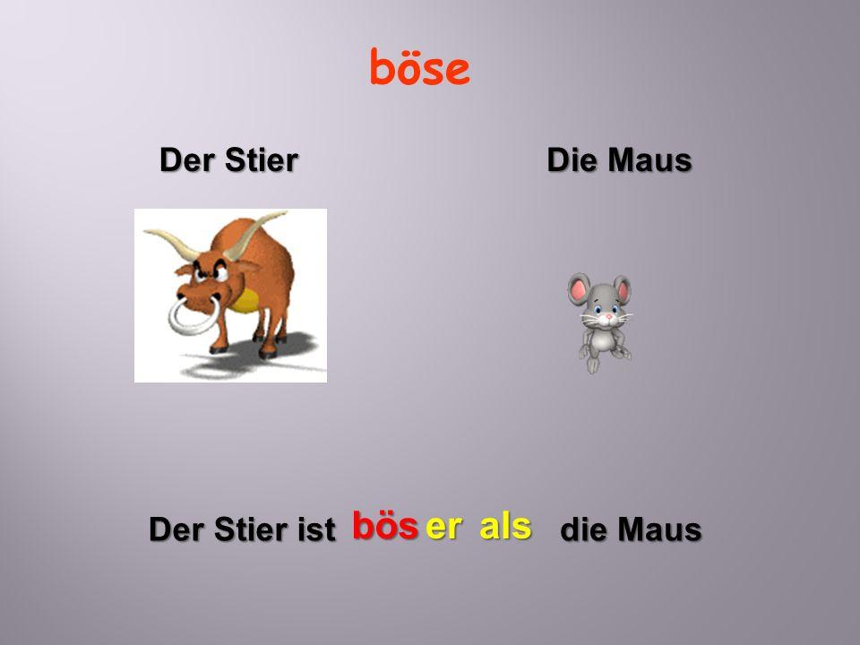 böse Der Stier ist böser die Maus als Der Stier Die Maus