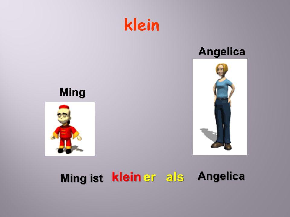 klein Angelica Ming Ming ist kleinerAngelicaals