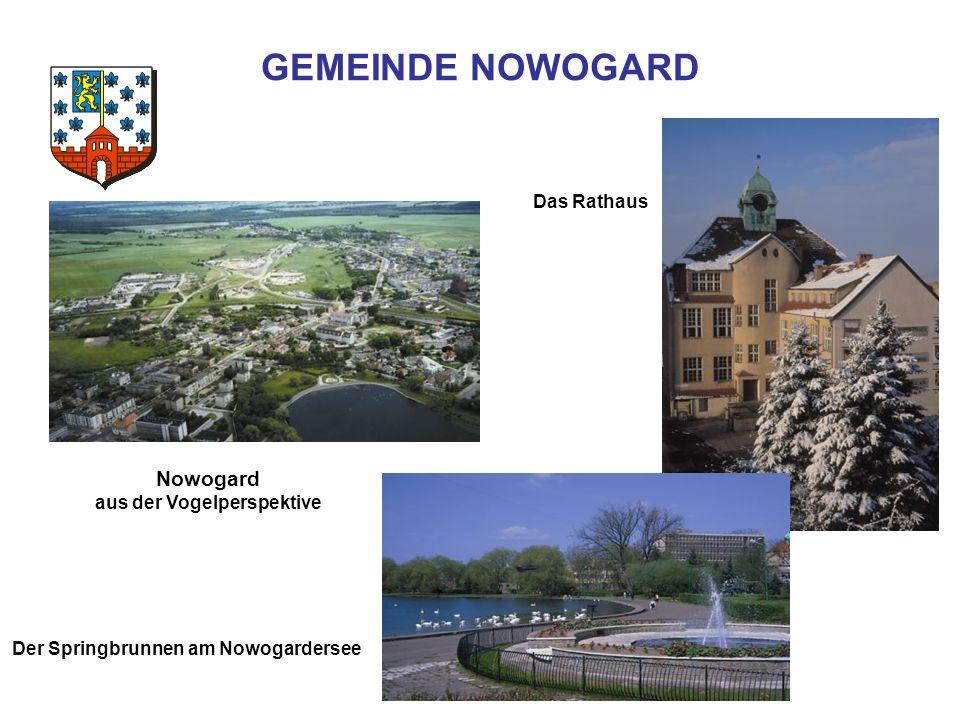GEMEINDE NOWOGARD Der Springbrunnen am Nowogardersee Das Rathaus Nowogard aus der Vogelperspektive