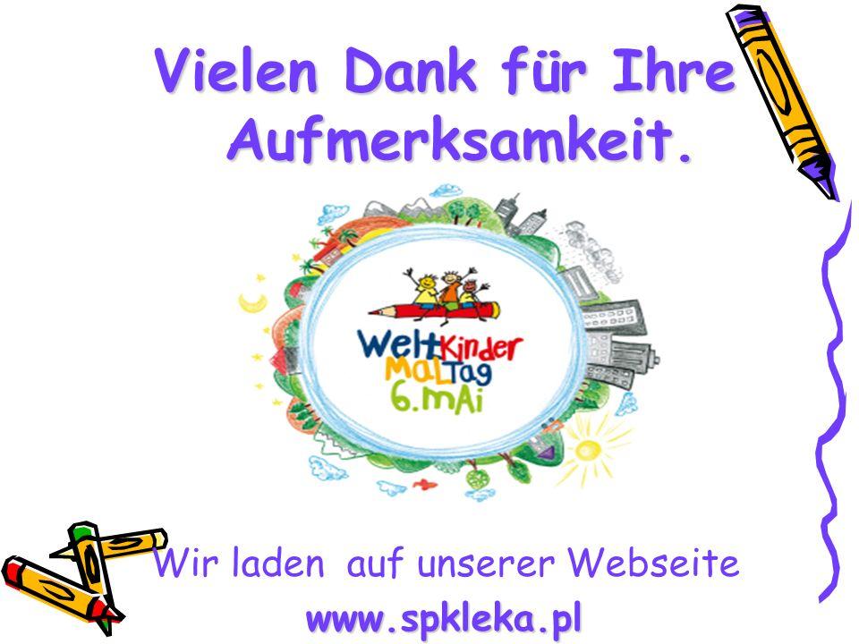 Vielen Dank für Ihre Aufmerksamkeit. Wir laden auf unserer Webseitewww.spkleka.pl