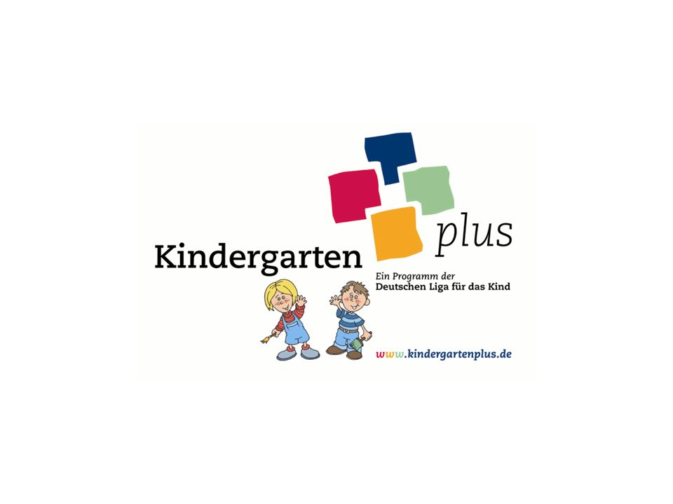 Was ist Kindergarten plus.
