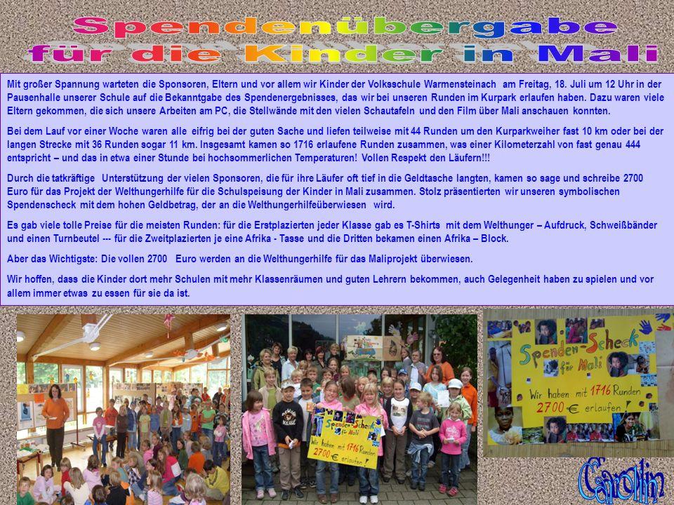 Mit großer Spannung warteten die Sponsoren, Eltern und vor allem wir Kinder der Volksschule Warmensteinach am Freitag, 18. Juli um 12 Uhr in der Pause