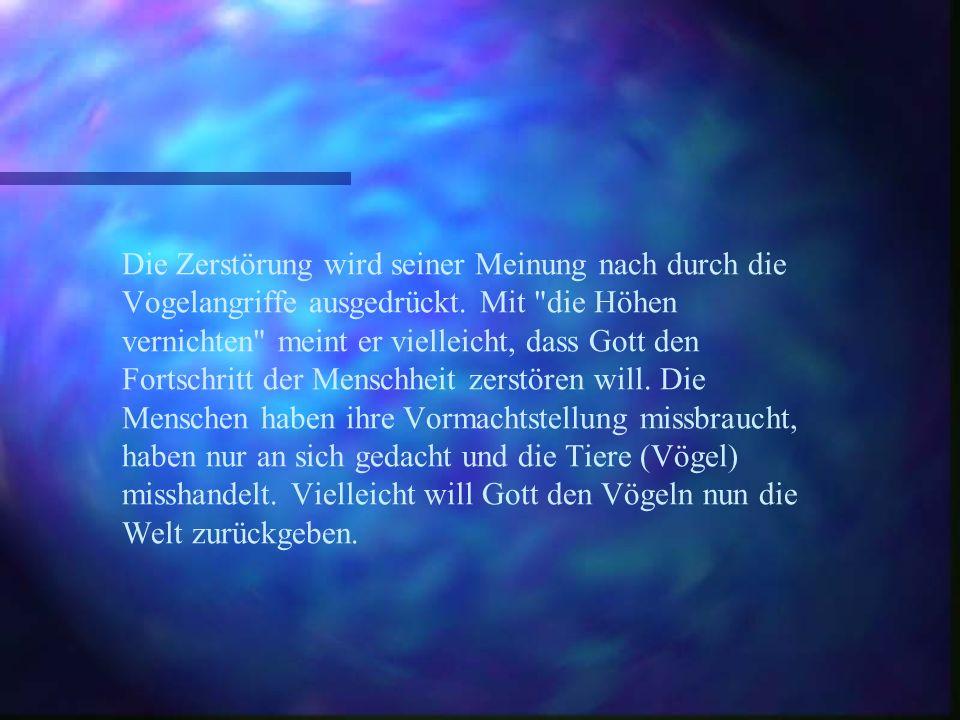 Er zitiert deshalb Hesekiel Kapitel 6, 3, in dem Folgendes geschrieben wird: Also sagte Gott der Herr zu den Bergen und zu den Hügeln zu den Flüssen und zu den Tälern: sehet her, ich, euer Herr, ich bringe Zerstörung über euch und ich werde eure Höhen vernichtet.