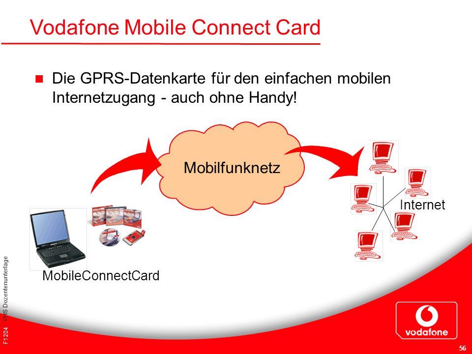 F1204 VHS Dozentenunterlage 56 Internet MobileConnectCard Vodafone Mobile Connect Card Die GPRS-Datenkarte für den einfachen mobilen Internetzugang -