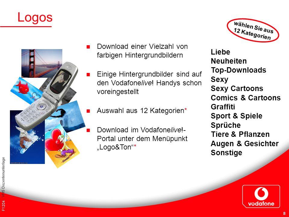 F1204 VHS Dozentenunterlage 8 Logos Download einer Vielzahl von farbigen Hintergrundbildern Einige Hintergrundbilder sind auf den Vodafonelive! Handys