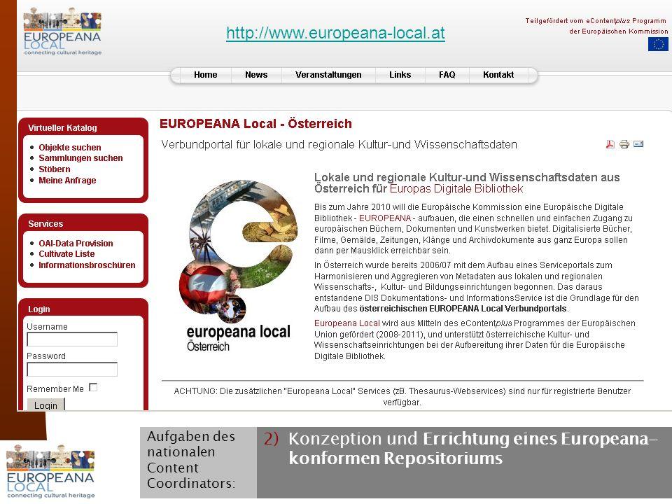 November 2008 G. Koch 11 2)Konzeption und Errichtung eines Europeana- konformen Repositoriums Aufgaben des nationalen Content Coordinators: http://www