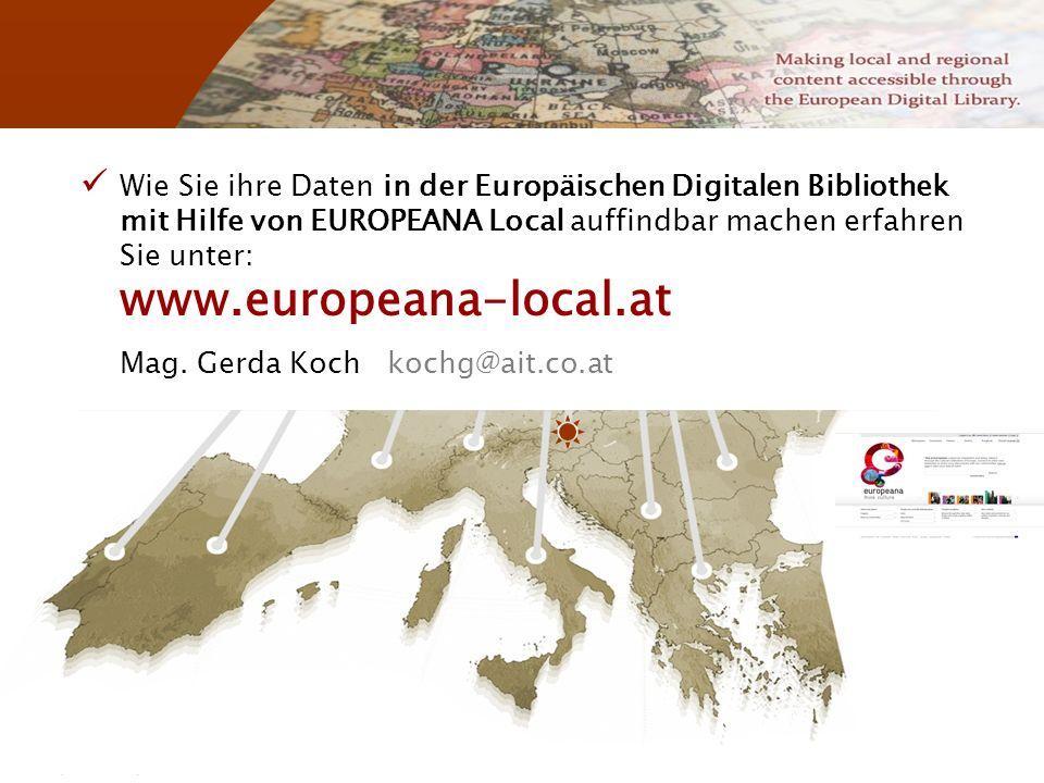 November 2008 G. Koch 24 Wie Sie ihre Daten in der Europäischen Digitalen Bibliothek mit Hilfe von EUROPEANA Local auffindbar machen erfahren Sie unte