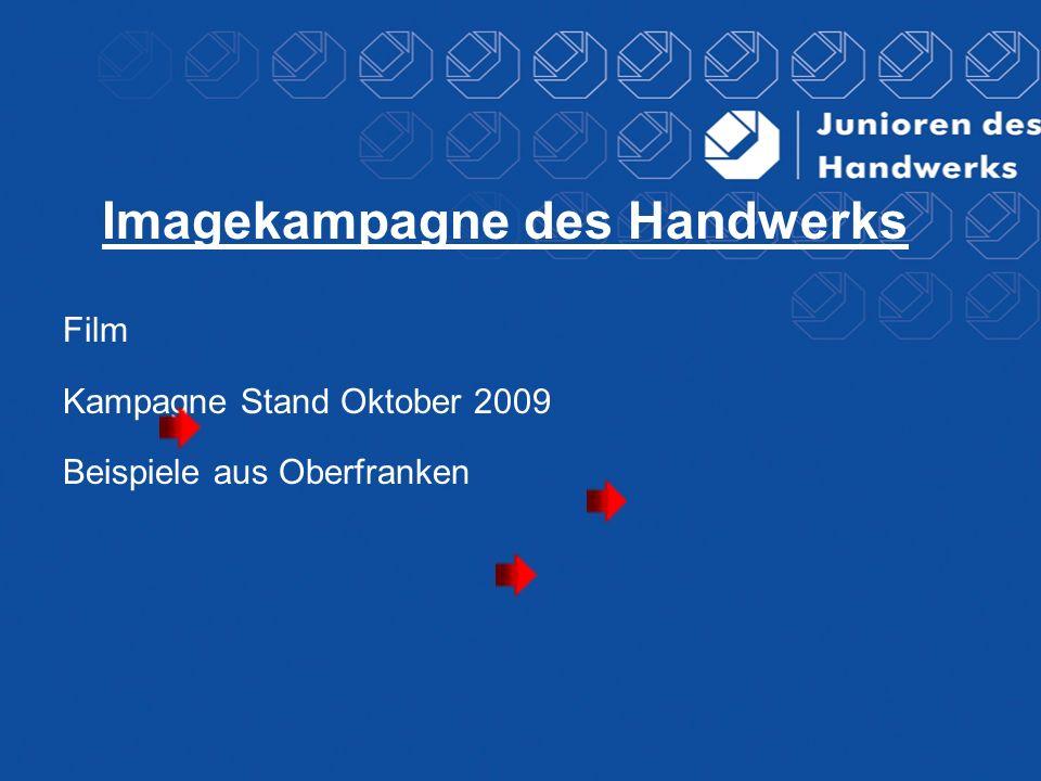 Imagekampagne des Handwerks Film Kampagne Stand Oktober 2009 Beispiele aus Oberfranken