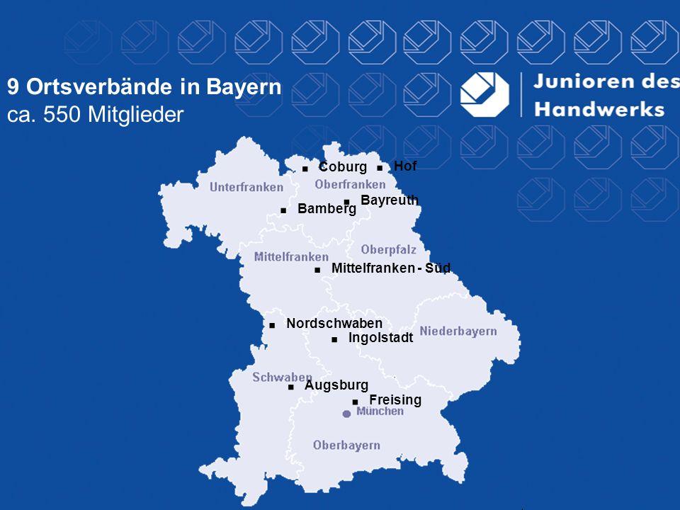 9 Ortsverbände in Bayern ca. 550 Mitglieder. Coburg. Augsburg. Bayreuth. Freising. Ingolstadt. Mittelfranken - Süd. Bamberg. Nordschwaben. Hof