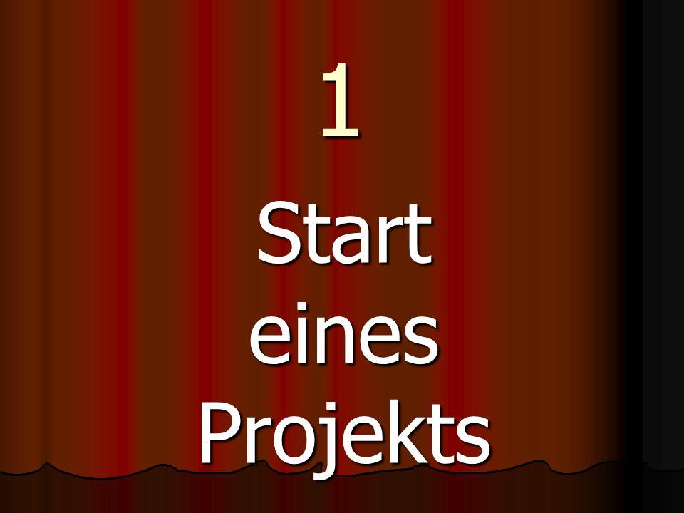 1 Start eines Projekts