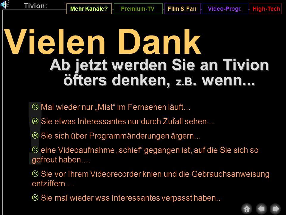 Tivion: Mehr Kanäle.Premium-TV Video-Progr.Film & FanHigh-Tech .