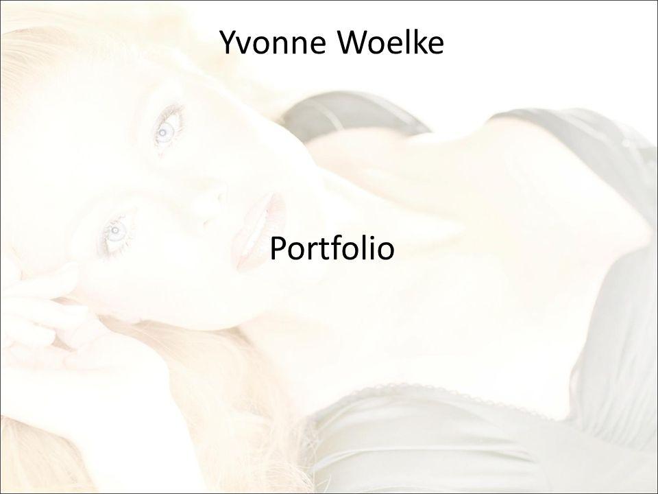 Yvonne Woelke Portfolio
