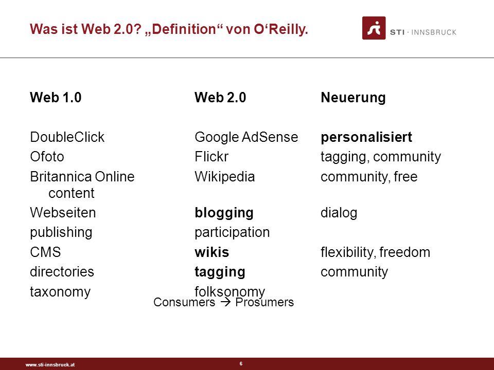www.sti-innsbruck.at 6 Was ist Web 2.0. Definition von OReilly.