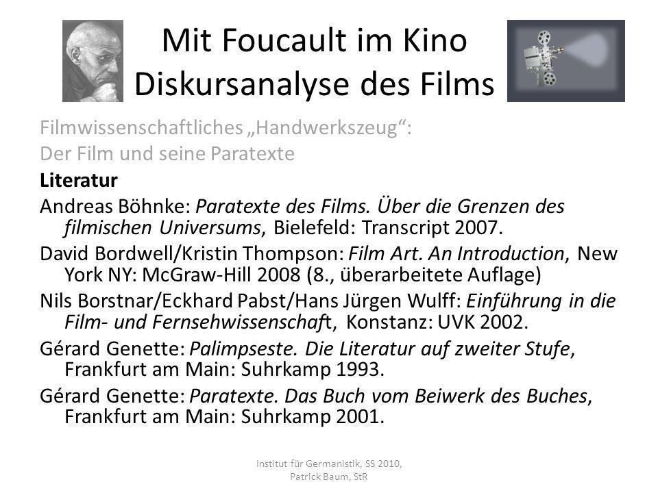 Filmwissenschaftliches Handwerkszeug: Der Film und seine Paratexte Literatur Andreas Böhnke: Paratexte des Films. Über die Grenzen des filmischen Univ