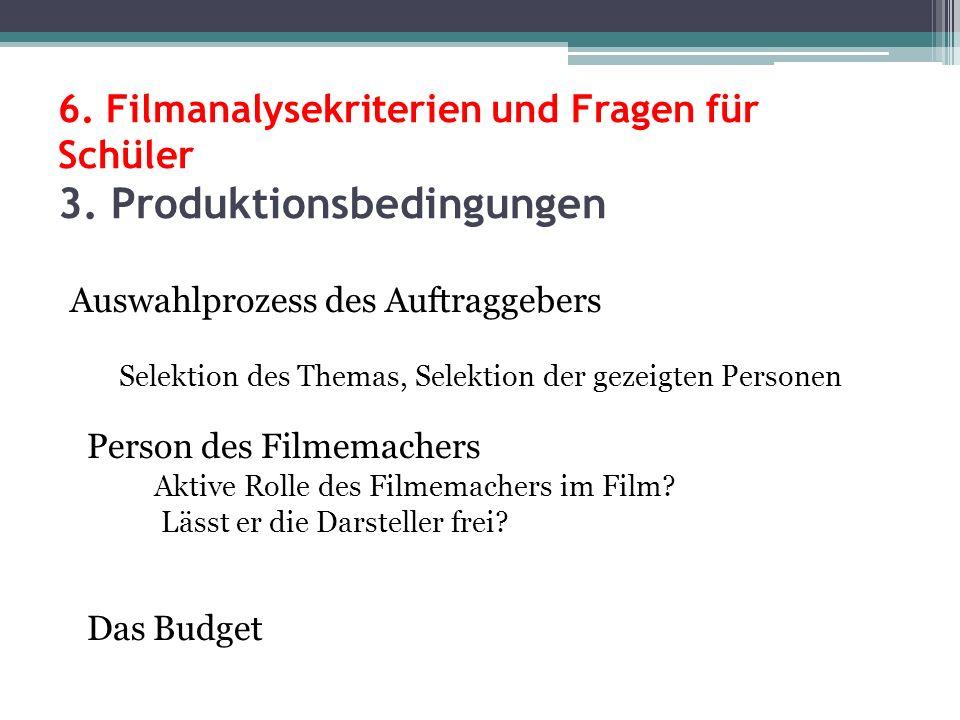 6.Filmanalysekriterien und Fragen für Schüler 3.