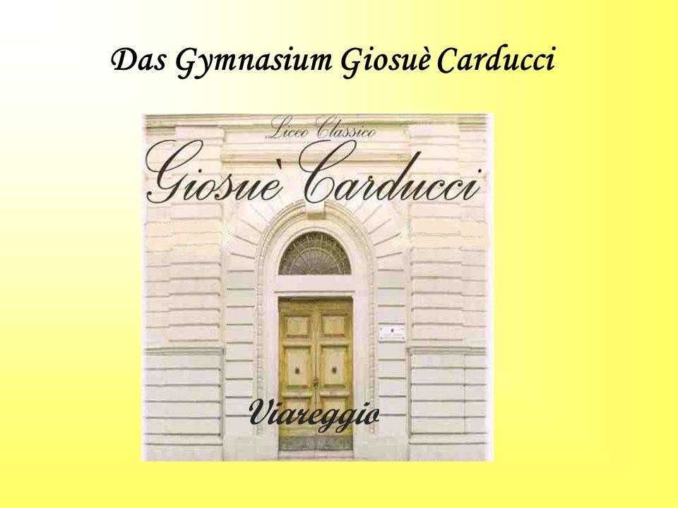 Das Gymnasium Giosuè Carducci