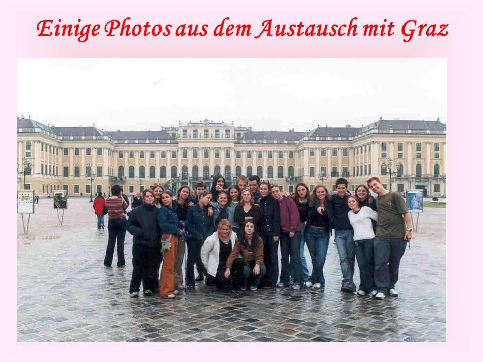 Einige Photos aus dem Austausch mit Graz