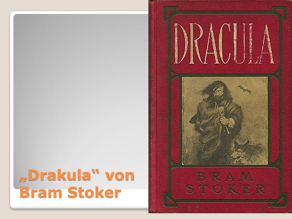 Drakula von Bram Stoker