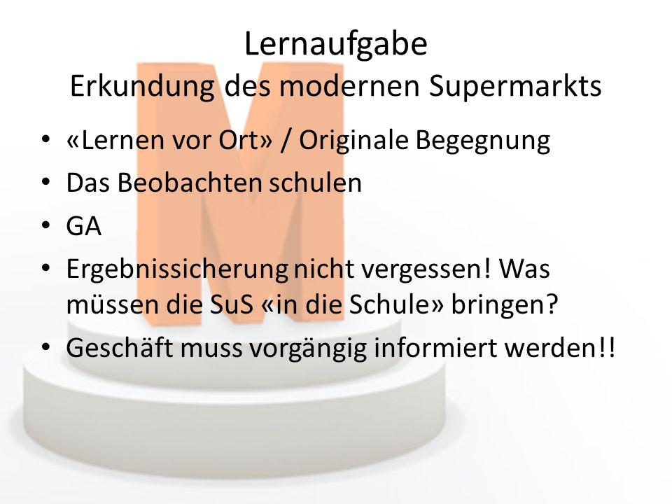 Lernaufgabe Spiel: Einen Supermarkt einrichten Handlungsorientierung Spielerischer Zugang / Strategiespiel Einbezug von Studien Persönliches Fazit Inhaltliche Überschneidungen sind vorhanden.