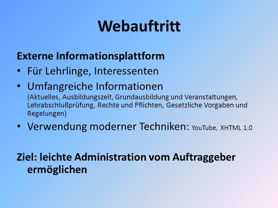 Webauftritt Externe Informationsplattform Für Lehrlinge, Interessenten Umfangreiche Informationen (Aktuelles, Ausbildungszeit, Grundausbildung und Ver