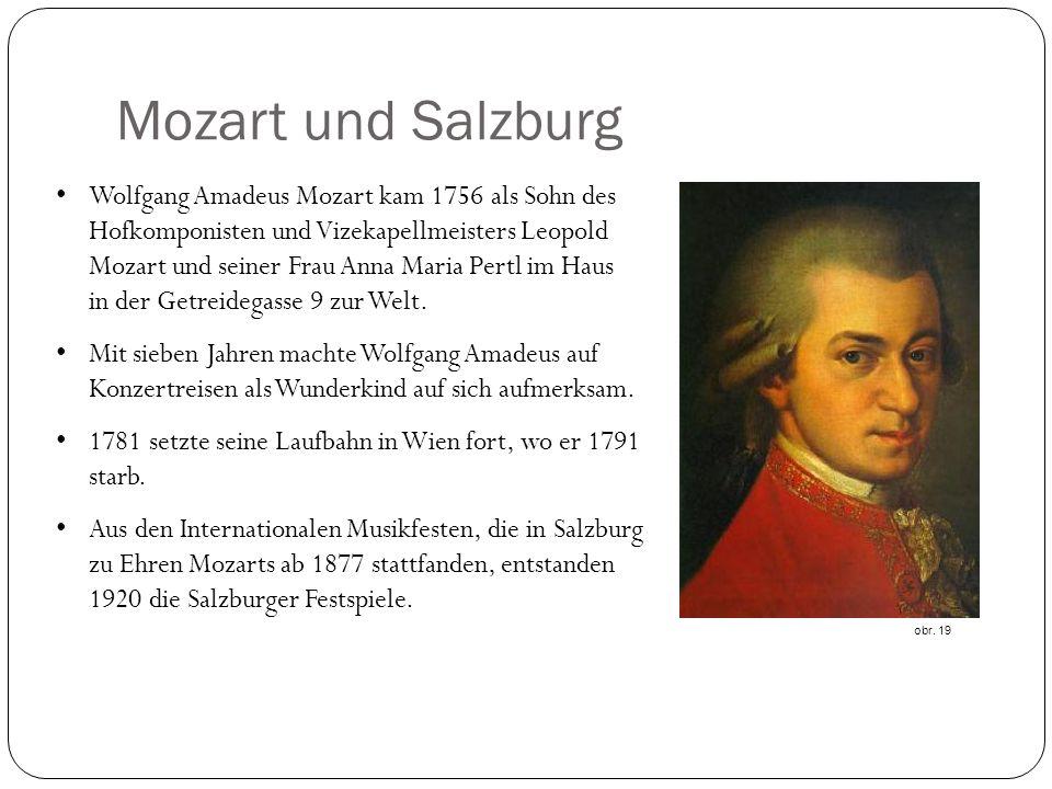 Wolfgang Amadeus Mozart kam 1756 als Sohn des Hofkomponisten und Vizekapellmeisters Leopold Mozart und seiner Frau Anna Maria Pertl im Haus in der Getreidegasse 9 zur Welt.