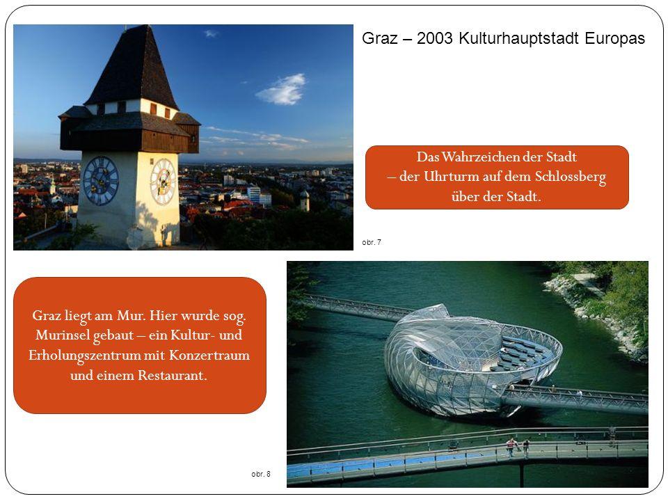 Graz – 2003 Kulturhauptstadt Europas Das Wahrzeichen der Stadt – der Uhrturm auf dem Schlossberg über der Stadt.