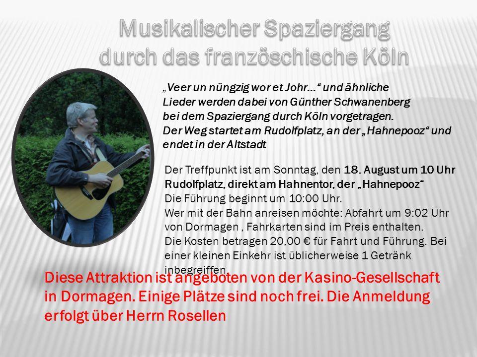 Veer un nüngzig wor et Johr… und ähnliche Lieder werden dabei von Günther Schwanenberg bei dem Spaziergang durch Köln vorgetragen. Der Weg startet am